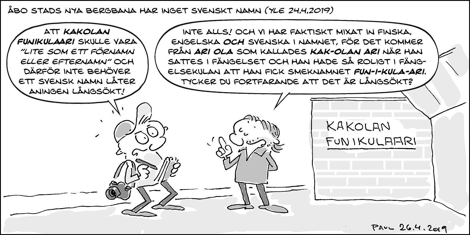 Tecknad bild om namnet på bergbanan Funikulaari i Åbo.